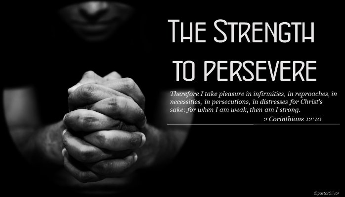 strength to persevere